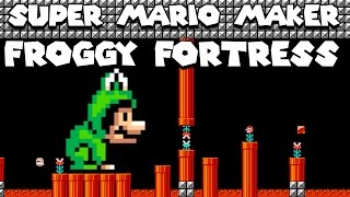 Download Super Mario Maker - Froggy Fortress by Darby Video