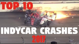 Download Top 10 IndyCar Crashes of 2017 Video