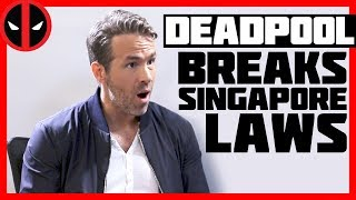 Download Deadpool Breaks Singapore Laws Video