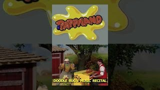 Download Pappyland: Doodle Bugs Music Recital Video