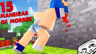 Download POR FAVOR NÃO FAÇA ISSO ! 15 MANEIRAS DE MORRER NO MINECRAFT Video