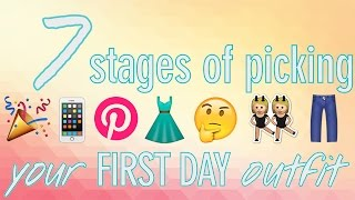 Download 7 Stages of Picking Your FIRST DAY Outfit Video