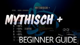 Download Mythisch Plus – So funktionierts ★ World of Warcraft Guide | WoW ✗ Video