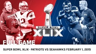 Download Super Bowl XLIX: Tom Brady vs. Russell Wilson | Patriots vs. Seahawks | NFL Full Game Video