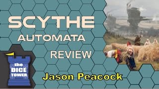 Download Scythe Automata Review - with Jason Peacock Video