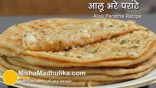 Download Aloo Paratha Recipe - Dhaba Style Punjabi Aloo Paratha - Potato Stuffed Paratha Video