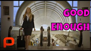 Download Good Enough (Free Full Movie) Comedy Drama ❤ Video