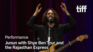 Download JUNUN Performance with Shye Ben Tzur and the Rajasthan Express | TIFF 2018 Video