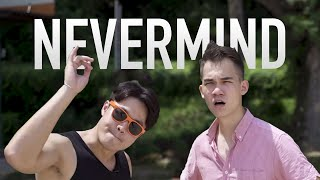 Download Eh Nevermind! Video