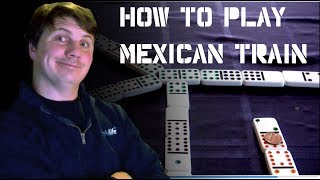 Download How to Play Mexican Train Video