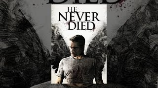 Download He Never Died Video