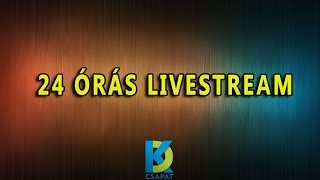 Download 24 órás livestream #1 Video