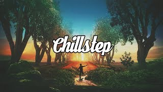 Download Chillstep Mix 2017 [2 Hours] Video