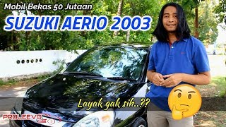 Download Review Mobil Bekas Suzuki Aerio 2003 Indonesia Video