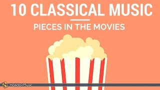 Download 10 Classical Music Pieces in the Movies Video