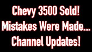 Download We Sold the 94 Chevy 3500 - Mistakes Were Made!! Questions Answered! Video