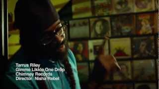 Download TARRUS RILEY - GIMME LIKKLE ONE DROP - Official Music Video Video