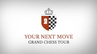 Download Your Next Move Grand Chess Tour 2016: Day 2 Video