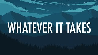 Download Imagine Dragons – Whatever It Takes (Lyrics) 🎵 Video