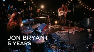 Download Jon Bryant   5 Years   First Play Live Video