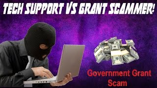 Download Tech Support Scammer vs Government Grants Scammer! Video