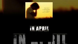 Download In April Video