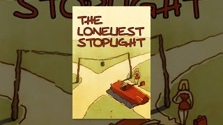 Download The Loneliest Stoplight Video