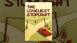 Download The Loneliest Stoplight Video