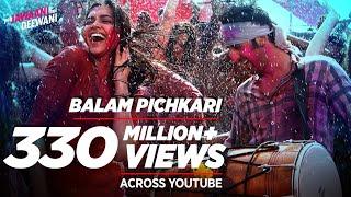 Download Balam Pichkari Full Song Video Yeh Jawaani Hai Deewani | Ranbir Kapoor, Deepika Padukone Video