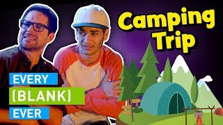 Download EVERY CAMPING TRIP EVER Video