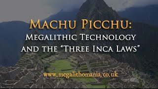Download Machu Picchu: Megalithic Technology & the 'Three Inca Laws' - Brien Foerster & Hugh Newman Video