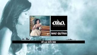 Download Về Lại Đồi Sim - Như Quỳnh [asia SOUND] Video