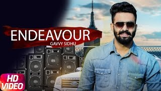 Download Endeavour (Full Song ) | Gavvy Sidhu | Latest Punjabi Song 2017 | Speed Records Video