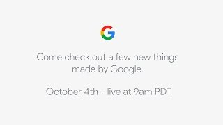 Download October 4th - Google Event Video
