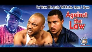 Download Against the Law - Nigerian Nollywood Movie Video