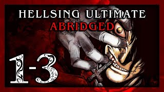 Download Hellsing Ultimate Abridged Episodes 1-3 - TeamFourStar (TFS) Video
