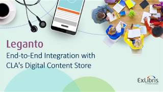 Download Leganto End to End Integration with CLA DCS Video