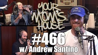 Download Your Mom's House Podcast - Ep. 466 w/ Andrew Santino Video