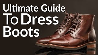 Download Ultimate Guide To Buying Men's Dress Boots | Different Boot Styles | Chelsea | Chukka | Lace-Up Video