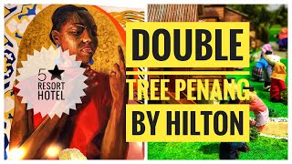 Download Double Tree By Hilton Penang | Penang Tourism | Where To Stay In Penang Video