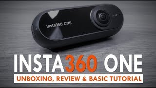 Download Insta360 One Review & Basic Tutorial Video