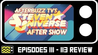 Download Steven Universe Season 4 Episodes 111-113 Review & After Show | AfterBuzz TV Video