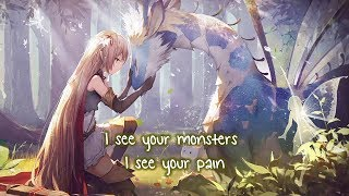 Download Nightcore ⇢ I see your monsters (Lyrics) Video