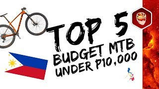 Download TOP 5 MTB UNDER P10,000 (EARLY-2018) | PHILIPPINES Video