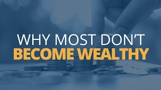 Download How to Become Rich: 5 Reasons Why Most Don't Become Wealthy Video