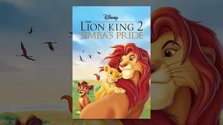Download The Lion King 2: Simba's Pride Video
