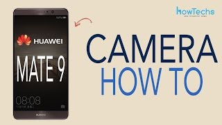 Download Huawei Mate 9 - How to use Camera/Camcorder Video