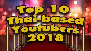 Download Top 10 Thai-based Youtubers 2018 Video