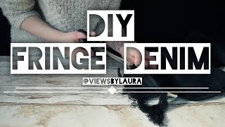 Download DIY How to do FRINGE DENIM Video