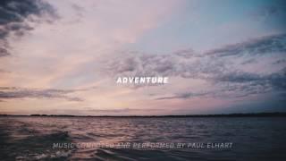 Download Adventure by Paul Elhart - Epic Music (Instrumental) Video